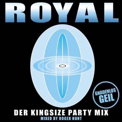 Royal - Der Kingsize Party Mix - Preis vom 03.04.2020 04:57:06 h