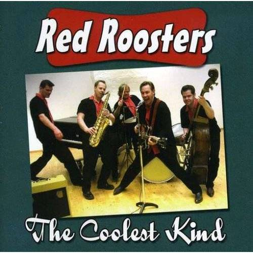 Red Roosters - Coolest Kind - Preis vom 17.04.2021 04:51:59 h