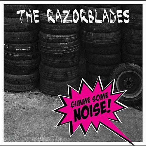 Razorblades - Gimme Some Noise! - Preis vom 06.09.2020 04:54:28 h
