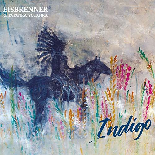 Eisbrenner & Tatanka Yotanka - Indigo - Preis vom 14.01.2021 05:56:14 h