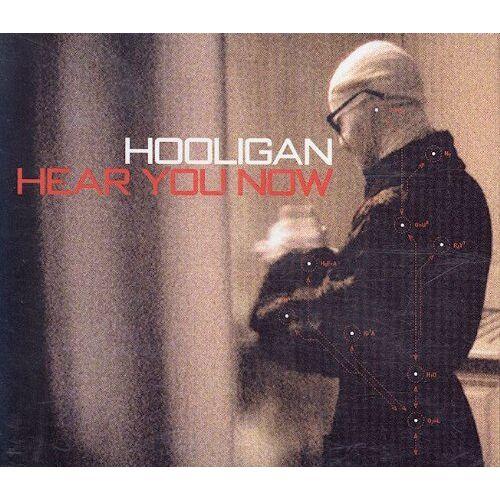 Hooligan - Hear You Now - Preis vom 20.10.2020 04:55:35 h