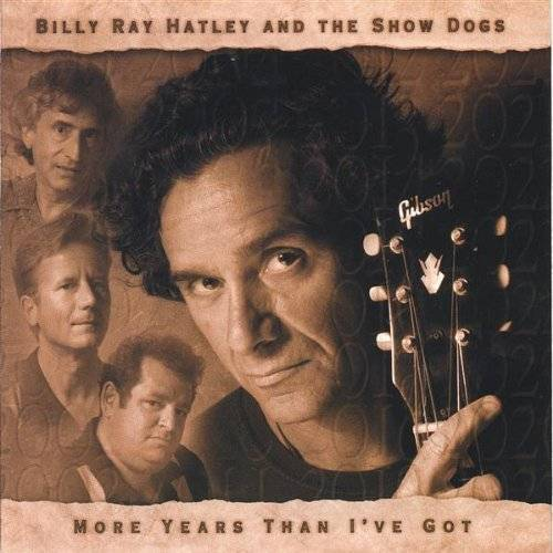 Billy Ray Hatley - More Years Than I Got - Preis vom 11.04.2021 04:47:53 h