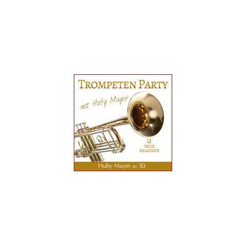 Huby Mayer - Trompeten Party mit Huby Mayer - Preis vom 28.02.2021 06:03:40 h