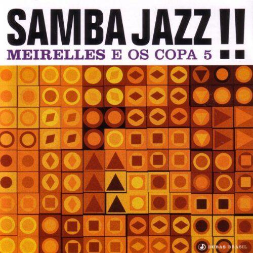 Meirelles - Samba Jazz!! - Preis vom 09.04.2021 04:50:04 h