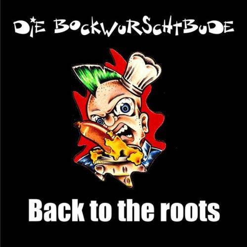 die Bockwurschtbude - Back to the Roots - Preis vom 27.01.2021 06:07:18 h
