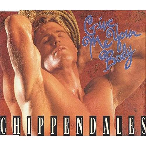 Chippendales - Give Me Your Body (UK Import) - Preis vom 24.02.2021 06:00:20 h