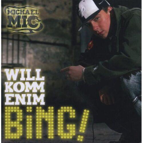 Michael Mic - Willkommen im Bing! - Preis vom 26.02.2020 06:02:12 h