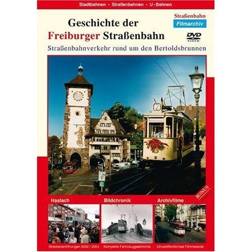 Bahngeschichte - Geschichte der Freiburger Straßenbahn - Preis vom 24.01.2021 06:07:55 h