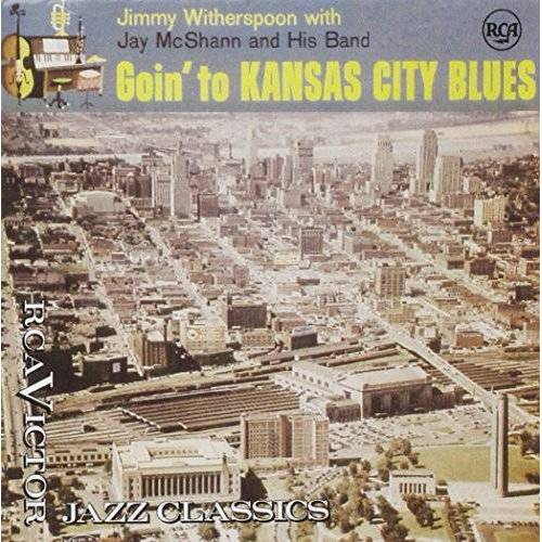 Jimmy Witherspoon - Goin' to Kansas City Blues - Preis vom 18.04.2021 04:52:10 h
