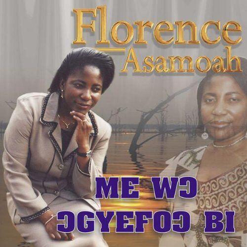 Florence Asamoah - Me Wo Ogyefo Bi - Preis vom 12.04.2021 04:50:28 h