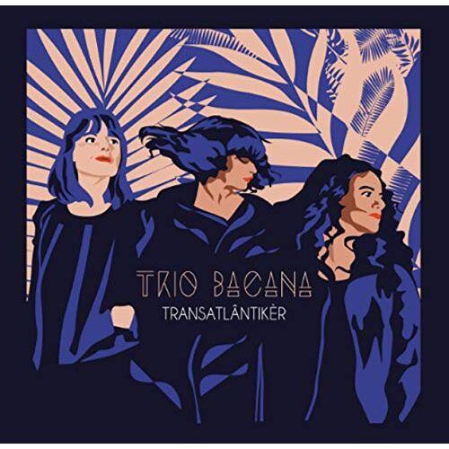 Trio Bacana - Transatlantiker - Preis vom 16.01.2021 06:04:45 h
