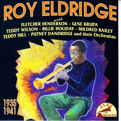 Roy Eldridge - Roy Eldridge 1935-41 - Preis vom 14.01.2021 05:56:14 h