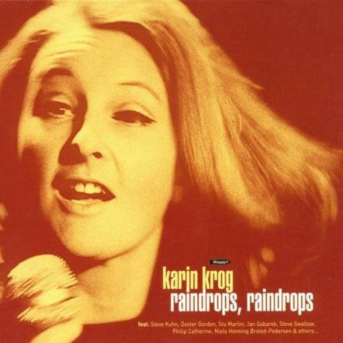 Karin Krog - Raindrops,Raindrops - Preis vom 10.05.2021 04:48:42 h