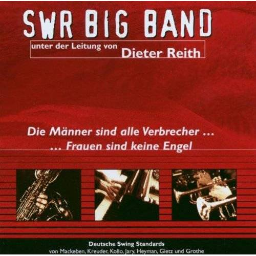 Swr Big Band - Männer Sind Alle Verbrecher - Preis vom 06.09.2020 04:54:28 h
