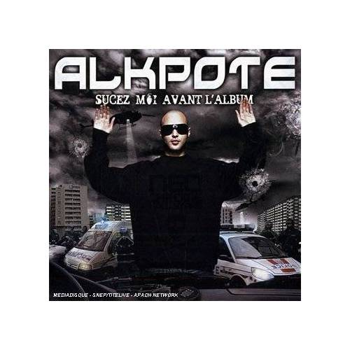 Alkapote - Sucez-Moi Avant L'Album - Preis vom 05.09.2020 04:49:05 h