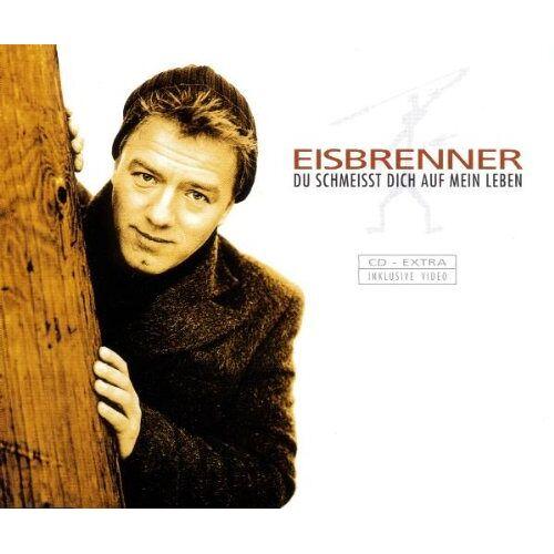 Eisbrenner - Du Schmeisst Dich auf Mein Leb - Preis vom 20.10.2020 04:55:35 h