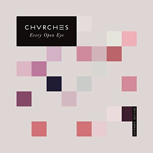 Chvrches - Every Eye Open [Extended] - Preis vom 14.03.2021 05:54:58 h