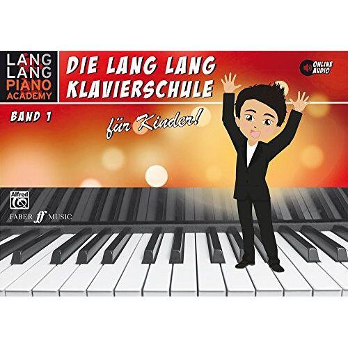 Lang Lang - Lang Lang Klavierschule für Kinder / Lang Lang Klavierschule für Kinder Band 1: Level 1 - Preis vom 21.06.2021 04:48:19 h