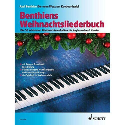 Alexander Blume - Benthiens Weihnachtsliederbuch: Die 50 schönsten Weihnachtsmelodien für Keyboard und Klavier. Keyboard/Klavier. Liederheft. - Preis vom 20.06.2021 04:47:58 h