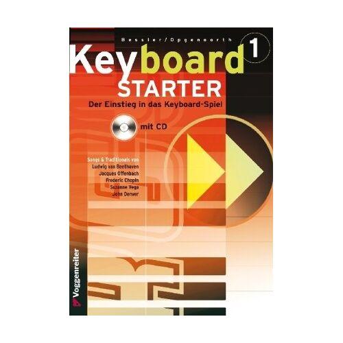 Norbert Opgenoorth - Keyboard-Starter. Mehrbändiger Keyboardkurs für den Selbstunterricht und für den Einsatz in Musikschulen: Keyboard-Starter, m. CD-Audio, Bd.1 - Preis vom 20.06.2021 04:47:58 h