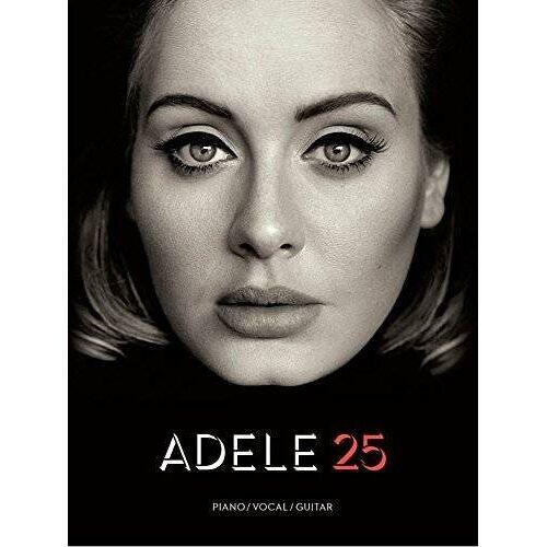 Adele - Adele 25: Songbook für Piano, Gitarre & Gesang (PVG) - Preis vom 13.06.2021 04:45:58 h