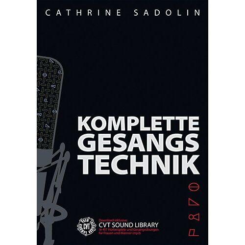 Cathrine Sadolin - Komplette Gesangstechnik - Preis vom 27.10.2021 04:52:21 h