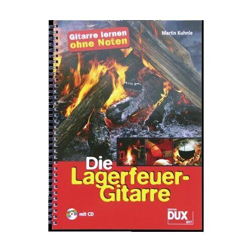 Martin Kuhnle - Die Lagerfeuer-Gitarre: Gitarre lernen ohne Noten - Preis vom 17.06.2021 04:48:08 h
