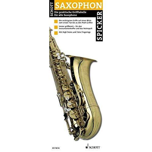 Divers Auteurs - Saxophon-Spicker. Die praktische Grifftabelle für Saxophone - Preis vom 27.02.2021 06:04:24 h