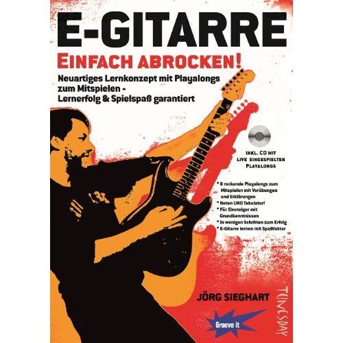 Jörg Sieghart - E-Gitarre Einfach Abrocken ! (Lehrheft/Lehrbuch mit Playalongs, Noten & Tabulatur / TABs zum Rock-Gitarre lernen - zu Rock-Songs / Play-Alongs spielen, für E-Gitarre Einsteiger mit Grundkenntnissen) - Preis vom 25.01.2021 05:57:21 h