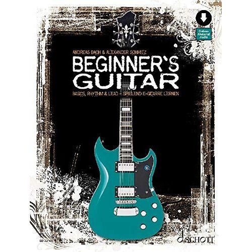 Andreas Bach - Beginner's Guitar: Basics, Rhythm & Lead - spielend E-Gitarre lernen. Gitarre, E-Gitarre. Lehrbuch mit Online-Audiodatei. - Preis vom 24.02.2021 06:00:20 h