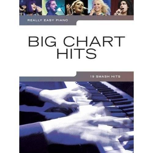 Various - Really Easy Piano Big Chart Hits Easy Piano Solo Book - Preis vom 25.01.2021 05:57:21 h