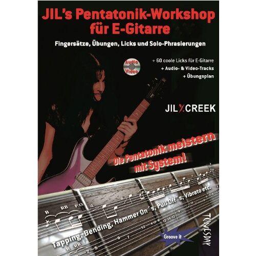 Jil Y. Creek - Jil's Pentatonik-Workshop für E-Gitarre - Lehrbuch mit Audio/Video CD - Preis vom 28.02.2021 06:03:40 h