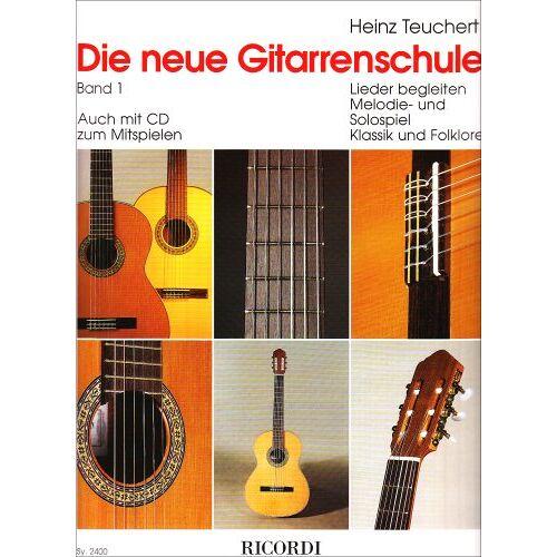 Heinz Teuchert - Die neue Gitarrenschule Band 1: Lieder begleiten, Melodie- und Solospiel, Klassik und Folklore - Preis vom 13.07.2019 05:54:31 h