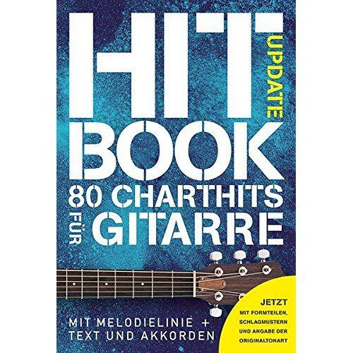 Bosworth Music - Hitbook Update- 80 Charthits für Gitarre: Jetzt mit Formteilen, Schlagmustern und Angabe der Originaltonart - Preis vom 21.10.2020 04:49:09 h