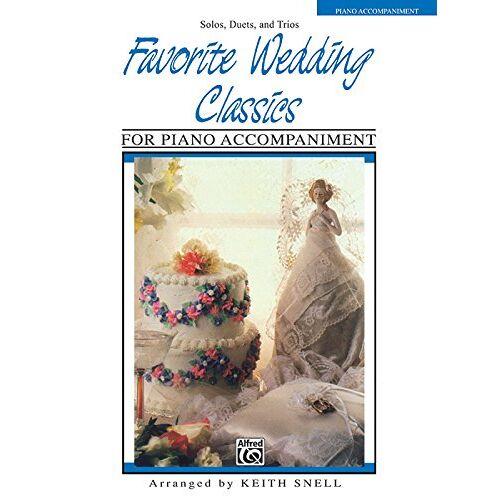 Keith Snell - Favorite Wedding Classics: Piano Acc. - Preis vom 18.04.2021 04:52:10 h
