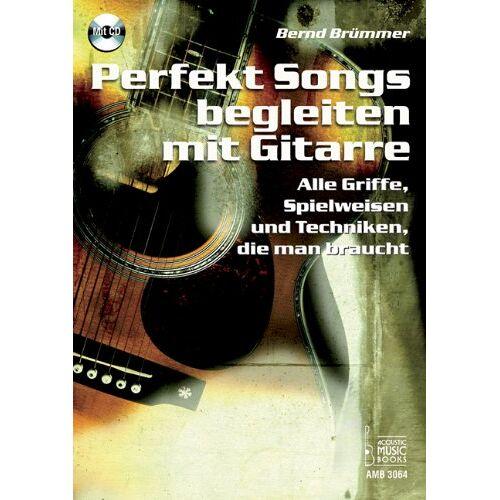 Bernd Brümmer - Perfekt Songs begleiten mit Gitarre: Alle Griffe, Spielweisen und Techniken, die man braucht - Preis vom 20.10.2020 04:55:35 h