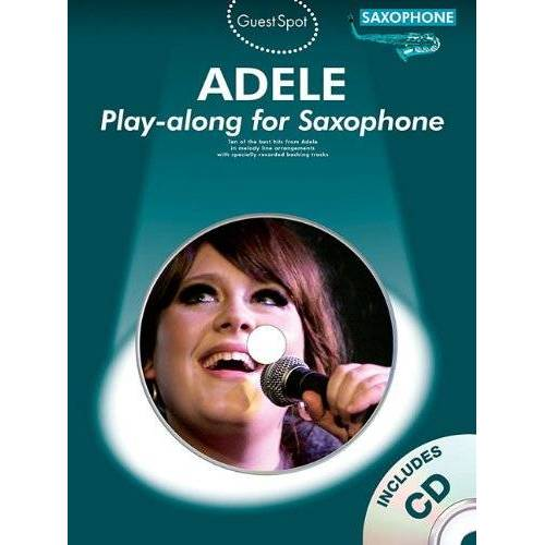 Various - Guest Spot Adele Playalong For Saxophone Alto Sax Book/CD - Preis vom 05.03.2021 05:56:49 h