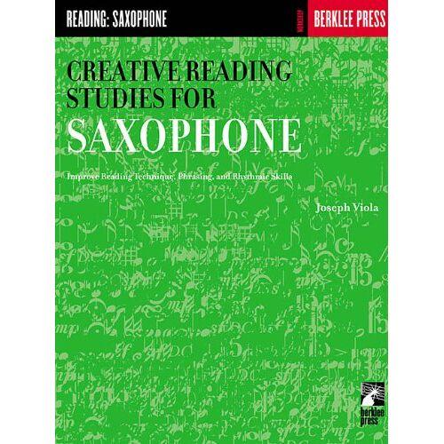 Joseph Viola - Creative Reading Studies for Saxophone (Workshop Berklee Press) - Preis vom 06.03.2021 05:55:44 h