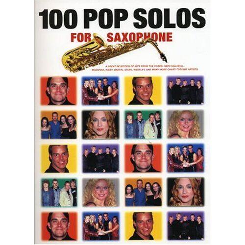 Various - 100 Pop Solos for Saxophone. Saxophon - Preis vom 25.02.2021 06:08:03 h