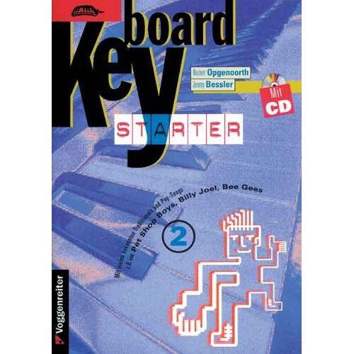 Norbert Opgenoorth - Keyboard-Starter. Mehrbändiger Keyboardkurs für den Selbstunterricht und für den Einsatz in Musikschulen: Keyboard-Starter, m. CD-Audio, Bd.2 - Preis vom 20.10.2020 04:55:35 h