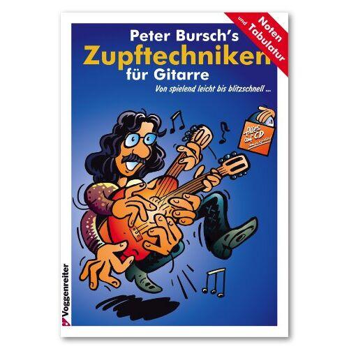Peter Bursch - Peter Burschs Zupftechniken für Gitarre. Von spielend leicht bis blitzschnell...: Von spielend leicht bis blitzschnell. - Preis vom 17.01.2021 06:05:38 h