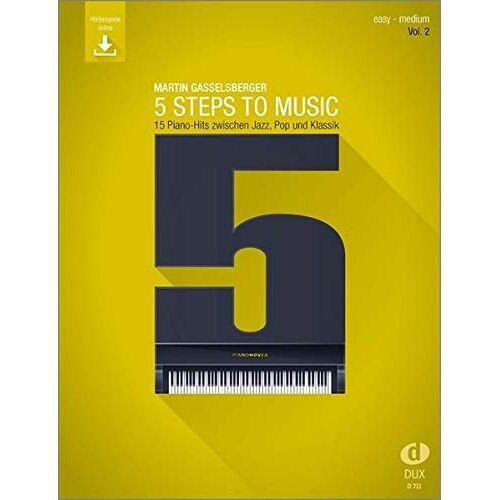 - 5 Steps to Music (Vol. 2): 15 Piano-Hits zwischen Jazz, Pop und Klassik - Preis vom 19.01.2021 06:03:31 h