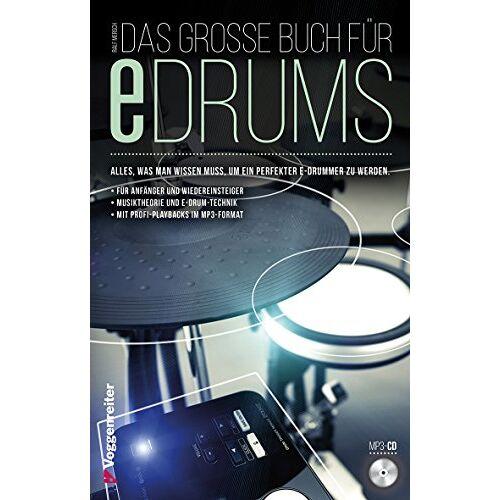 Ralf Mersch - Das große Buch für E-Drums: Elektronisches Schlagzeug für Anfänger - Preis vom 20.10.2020 04:55:35 h