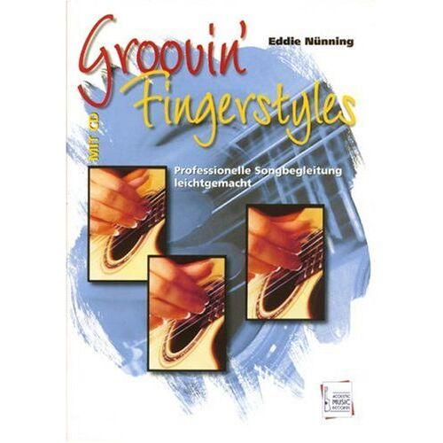 Eddie Nünning - Groovin' Fingerstyles, für Gitarre, m. Audio-CD - Preis vom 18.04.2021 04:52:10 h
