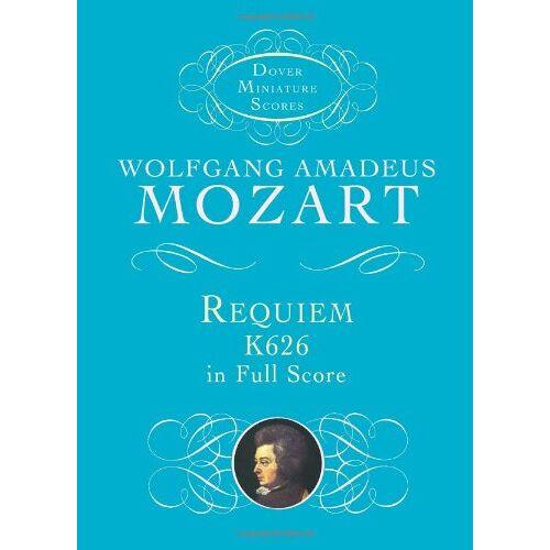 W.a. Mozart - W.A. Mozart  Requiem K.626 (Miniature Score) Chor (Dover Miniature Scores) - Preis vom 23.07.2019 05:51:25 h