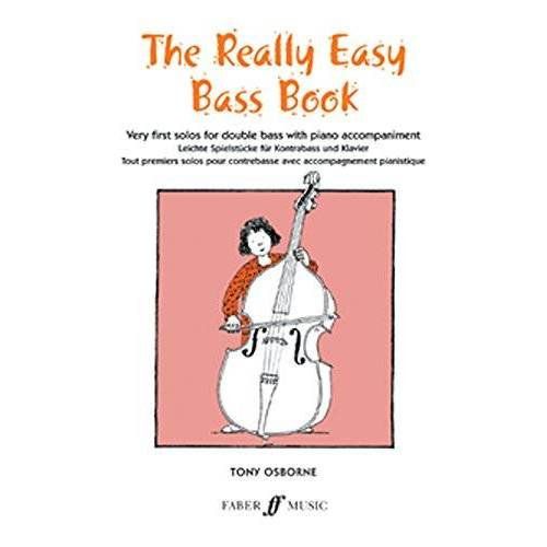 Tony Osborne - The Really Easy Bass Book: Very First Solos for Double Bass with Piano Accompaniment (Faber Edition) - Preis vom 21.10.2020 04:49:09 h