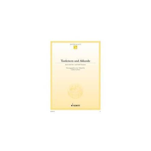 Lothar Lechner - Tonleitern und Akkorde: durch alle Dur- und Moll-Tonarten. Klavier. (Edition Schott Einzelausgabe) - Preis vom 20.10.2020 04:55:35 h