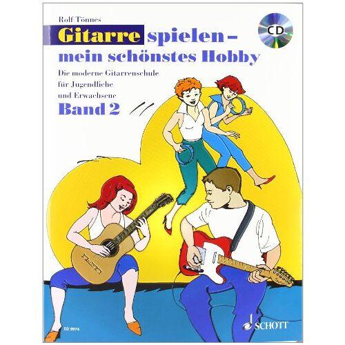 Rolf Tönnes - Gitarre spielen - mein schönstes Hobby: Die moderne Gitarrenschule für Jugendliche und Erwachsene. Band 2. Gitarre. Ausgabe mit CD. - Preis vom 13.05.2021 04:51:36 h