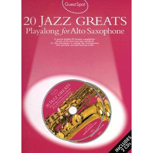 Various - Guest Spot: 20 Jazz Greats: Playalong for Alto Saxophone - Preis vom 18.04.2021 04:52:10 h