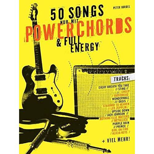 Peter Korbel - 50 Songs nur mit Powerchords & Full Energy: Lehrbuch für Gitarre - Preis vom 20.10.2020 04:55:35 h